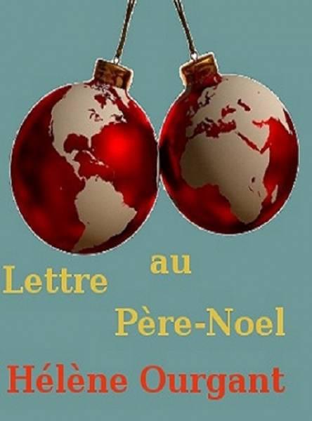 Hélène Ourgant - Lettre au Père-Noël