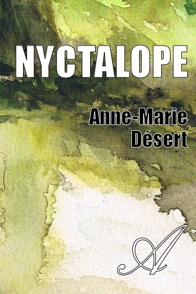 Anne-Marie Désert - Nyctalope