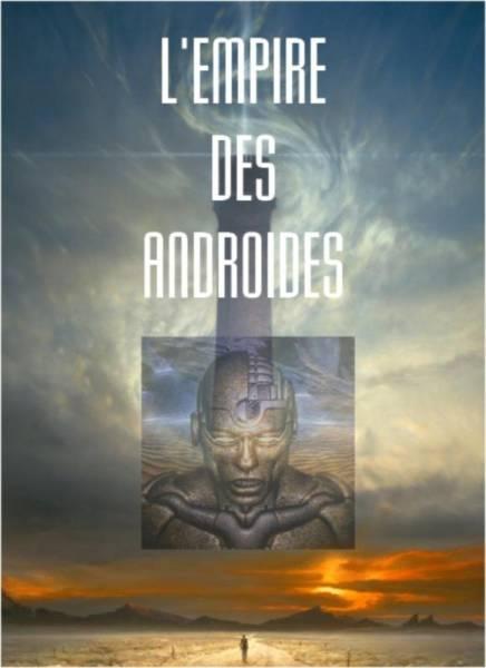 André Wild - L'Empire des Androïdes