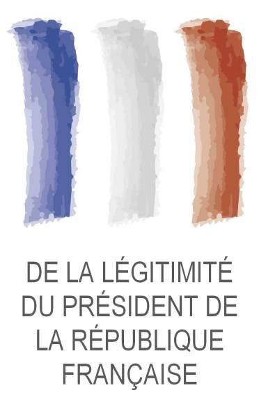 Christophe Bouyer - De la légitimité du Président de la République française