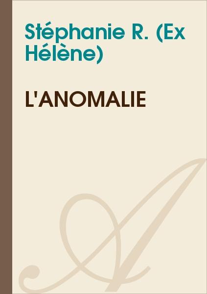 Hélène - L'anomalie