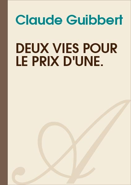 Amaury de Montalanbert - Deux vies pour le prix d'une.