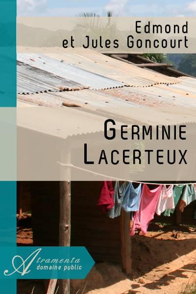 Edmond et Jules Goncourt - Germinie Lacerteux