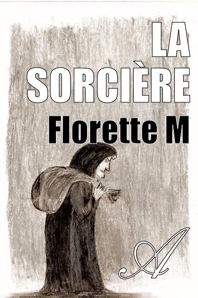 Florette M - La Sorcière