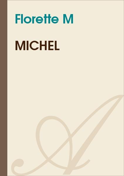 Florette M - Michel