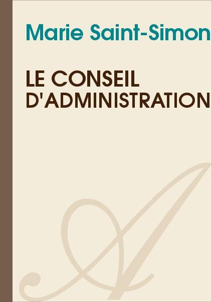 Marie Saint-Simon - le conseil d'administration