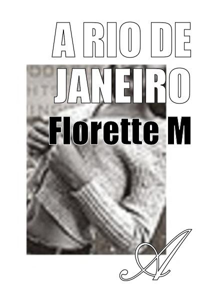 Florette M - A Rio de Janeiro