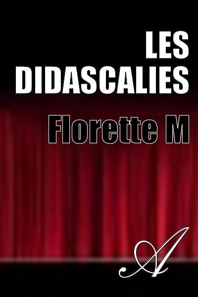 Florette M - Les didascalies