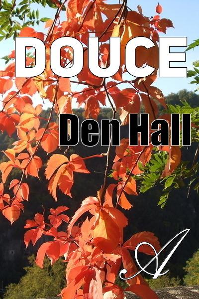 Den Hall - Douce
