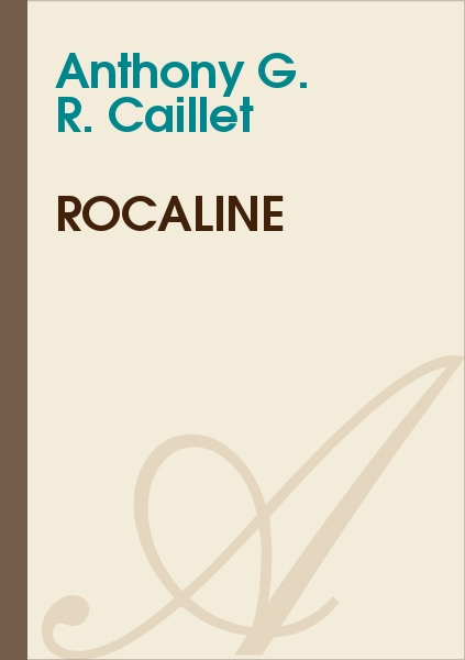Anthony G. R. CAILLET - Rocaline