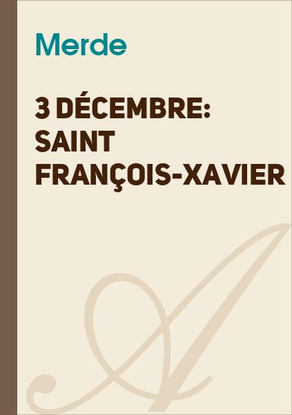 Bulb E-Traym - 3 décembre: Saint François-Xavier