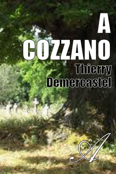 Thierry Demercastel - A Cozzano