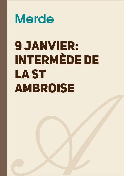 Bulb E-Traym - 9 janvier: Intermède de la St Ambroise
