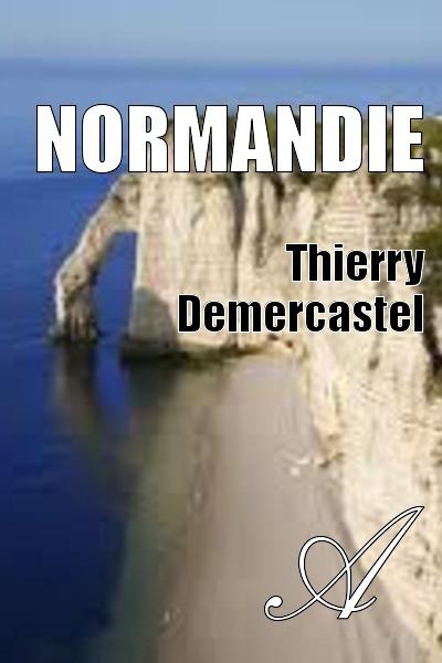 Thierry Demercastel - Normandie