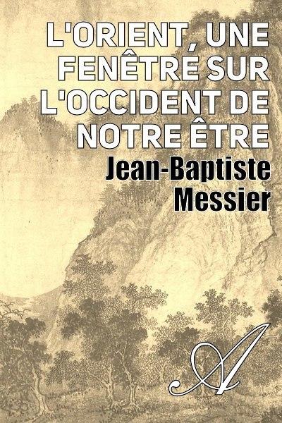 Jean-Baptiste Messier - L'or riant, une foehn hêtre sur l'occis dent de notre être