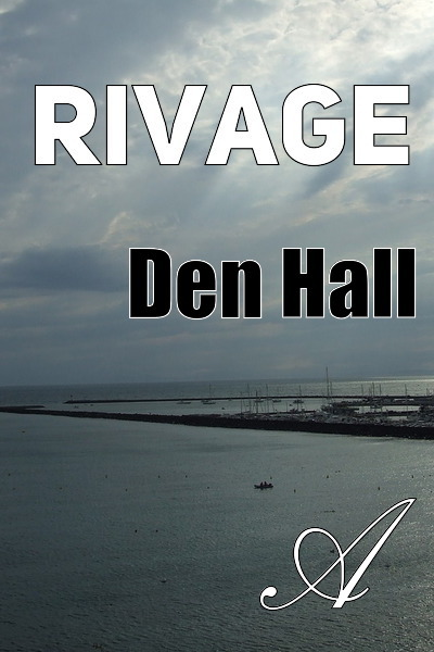 Den Hall - Rivage