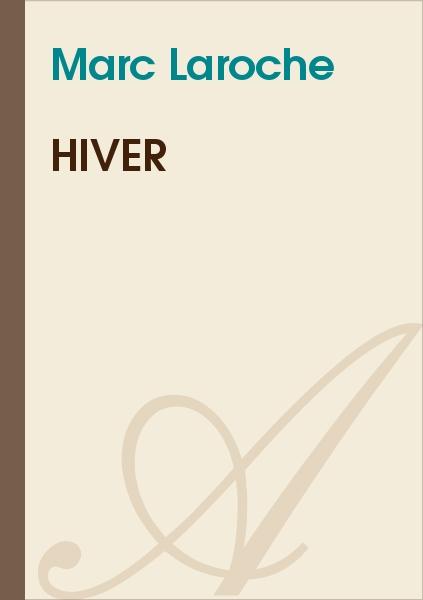 Marc Laroche - Hiver