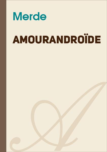 Bulb E-Traym - Amourandroïde
