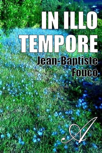 Jean-Baptiste Fouco - In Illo Tempore