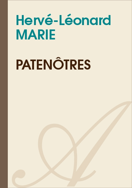 Hervé-Léonard MARIE - Patenôtres