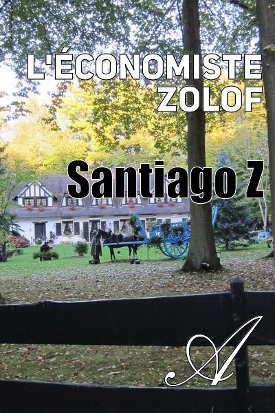 Santiago Z - L'économiste Zolof