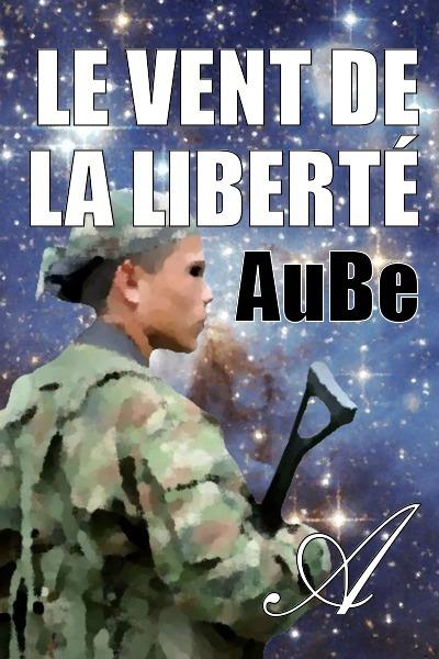 AuBe - Le vent de la liberté
