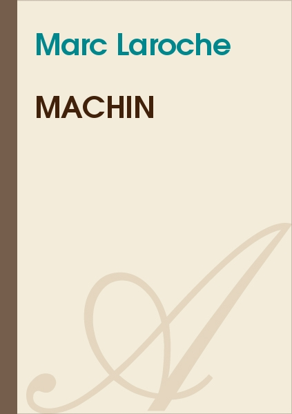 Marc Laroche - Machin