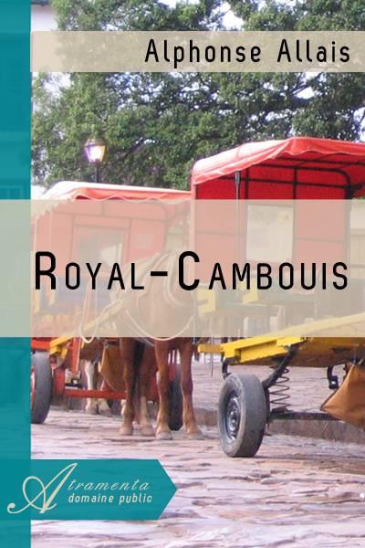 Alphonse Allais - Royal-Cambouis