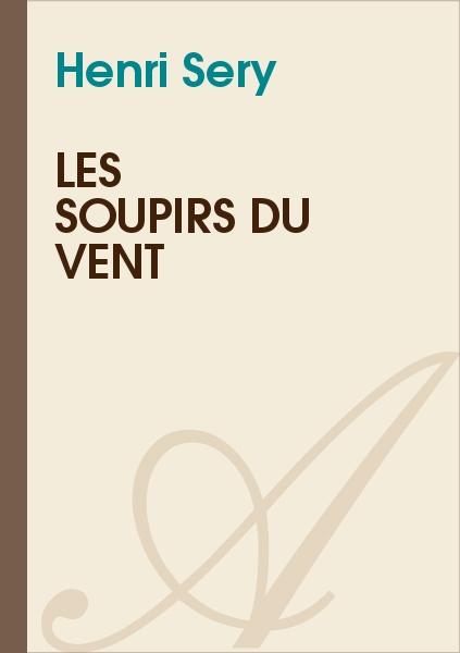 Henri Sery - Les soupirs du vent