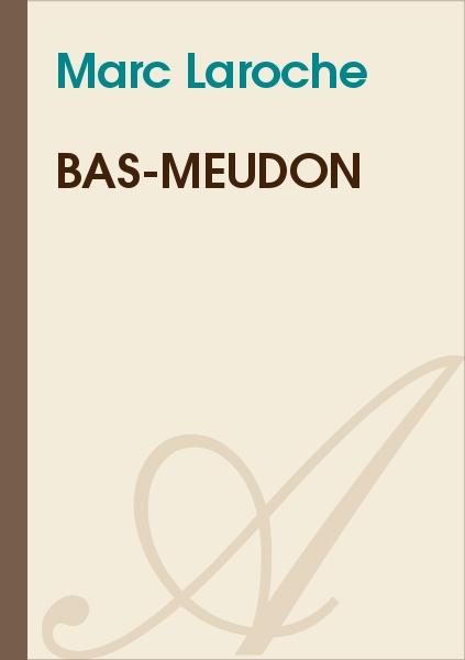 Marc Laroche - Bas-Meudon