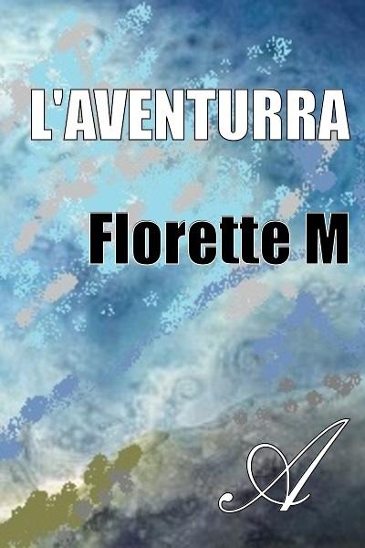 Florette M - L'Aventurra