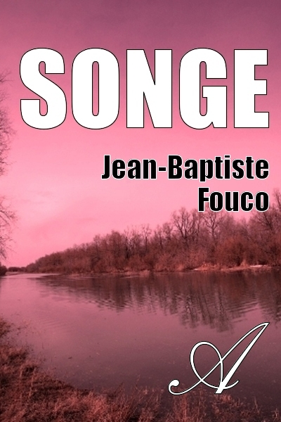 Jean-Baptiste Fouco - Songe