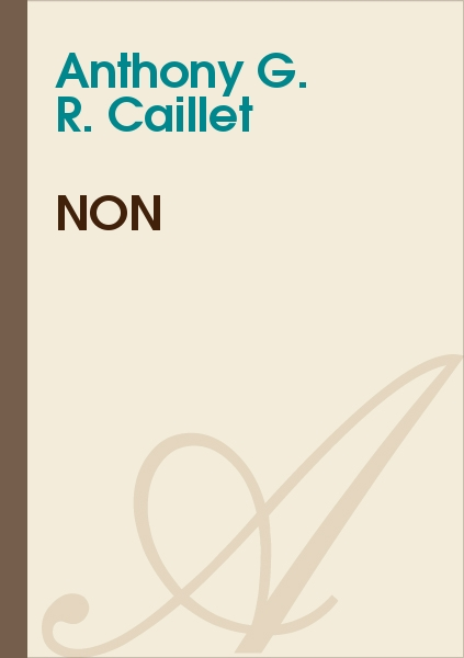Anthony G. R. CAILLET - Non…