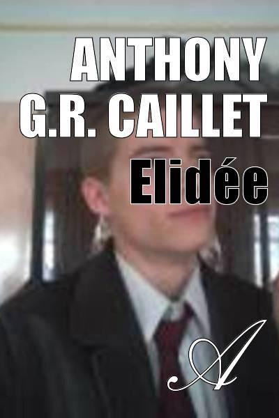 Elidée - Anthony G.R. CAILLET