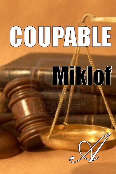 Miklof - Coupable