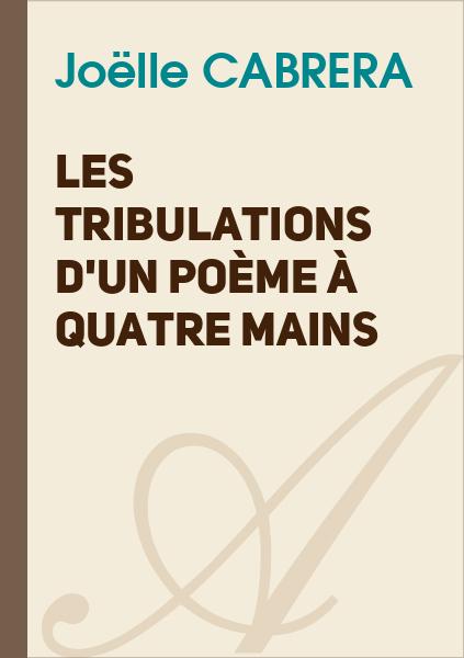 Marla C. - Les tribulations d'un poème à quatre mains