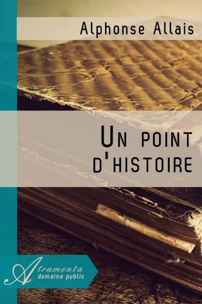 Alphonse Allais - Un point d'histoire