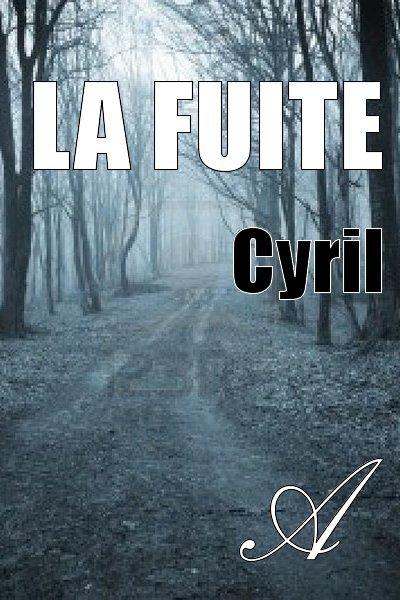 Cyril - La fuite