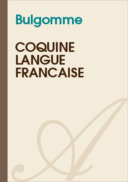 Bulgomme - Coquine langue française