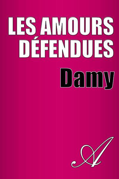 Damy T. - Les amours défendues