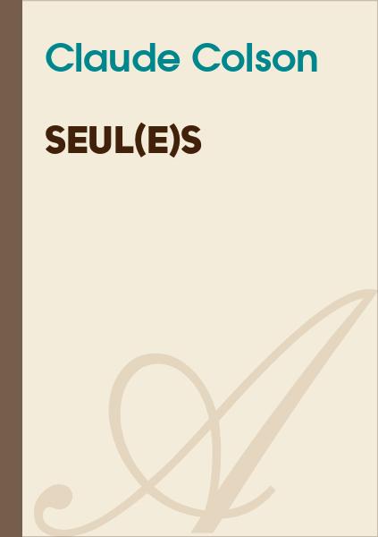 Claude Colson - Seul(e)s