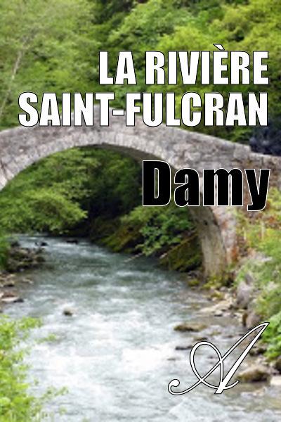 Damy T. - La rivière Saint-Fulcran