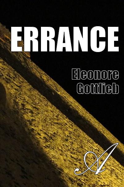 Eleonore Gottlieb - Errance
