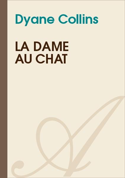 Dyane Collin's - La dame au chat