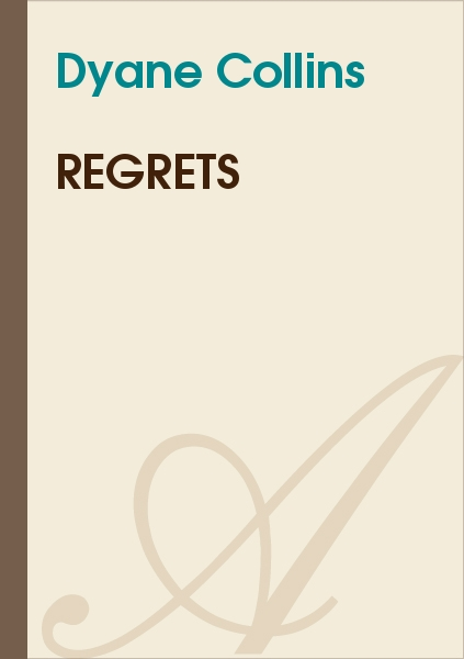 Dyane Collin's - Regrets