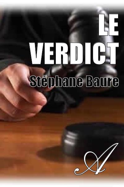 Stéphane Baure - Le verdict