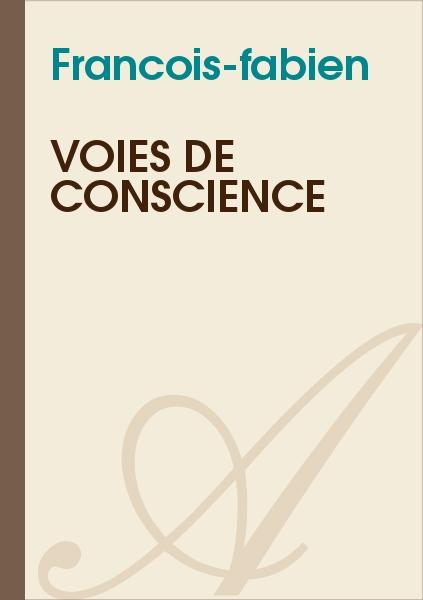 Francois-fabien - Voies de conscience