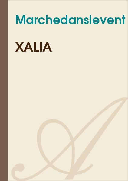 Marchedanslevent - Xalia
