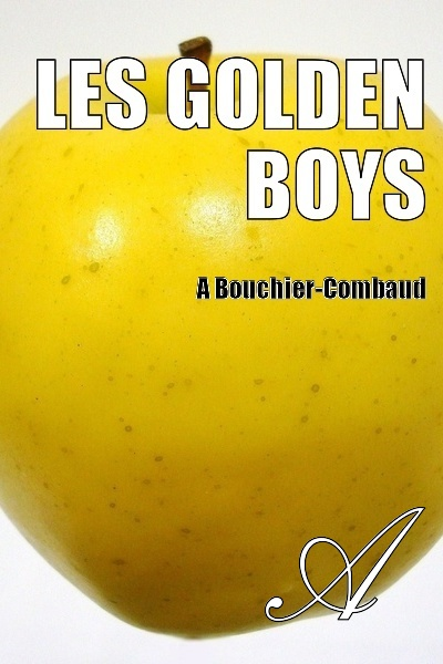 A.Bouchier - Les golden boys