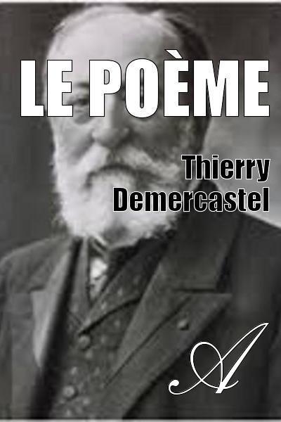 Thierry Demercastel - Le poème